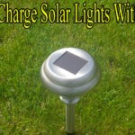 How to Charge Solar Lights Without Sun with 3 Easy Steps