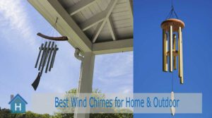 Best Wind Chimes Reviews for Home & Outdoor | Top Picks of 2020