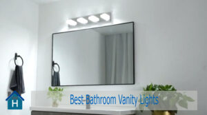 Best Bathroom Vanity Lights to Buy in 2020