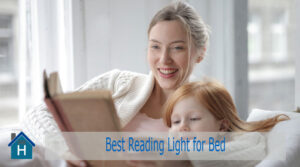 Best Reading Light for Bed | Top 8 Picks of 2020