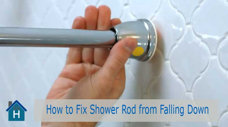 How to Fix Shower Rod from Falling