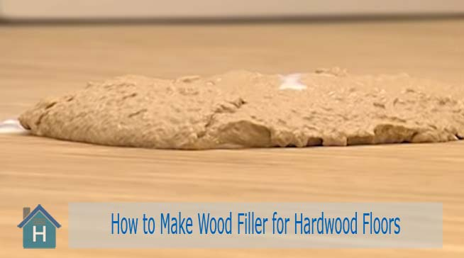 How to Make Wood Filler for Hardwood Floors