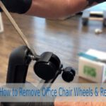 How to Remove Office Chair Wheels & Replace It | Simple Process to Follow