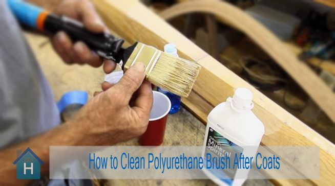 How to Clean Polyurethane Brush After Coats