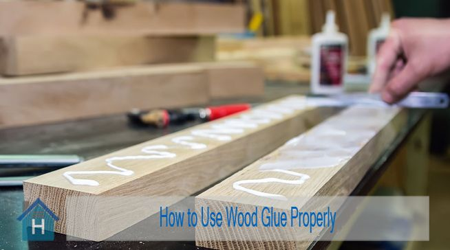 How to Use Wood Glue Properly