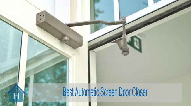 Best Screen Door Closer