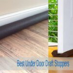 Best Door Draft Stoppers | Top 5 Under Door Draft, Noise & Air Blocker