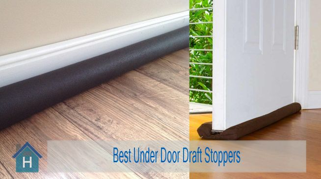 Best Door Draft Stoppers