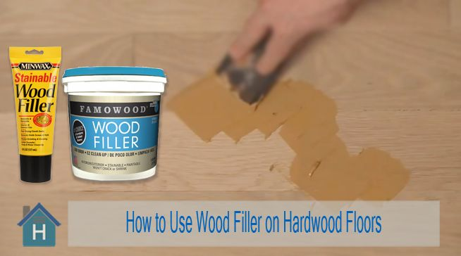 How to Use Wood Filler on Hardwood Floors