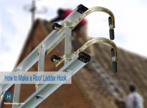 How to Make a Roof Ladder Hook