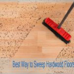 Best Way to Sweep Hardwood Floors with Proper Tools