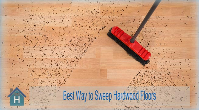 Best Way to Sweep Hardwood Floors with Proper Tools 3
