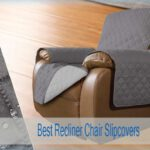 Top 7 Best Recliner Slipcovers [Waterproof, Non slip & Durable]
