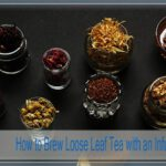 How to Brew Loose Leaf Tea with an Infuser | 5 Simple Steps
