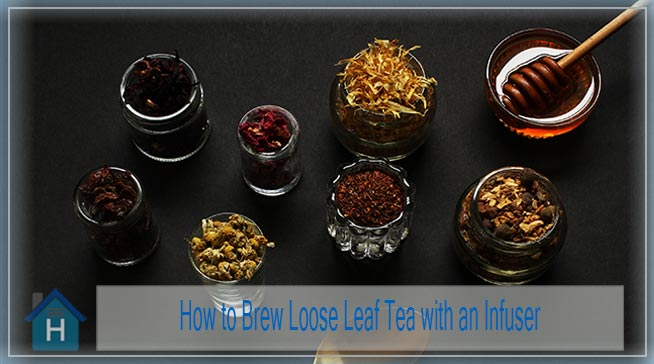 How to Brew Loose Leaf Tea with an Infuser | 5 Simple Steps 2